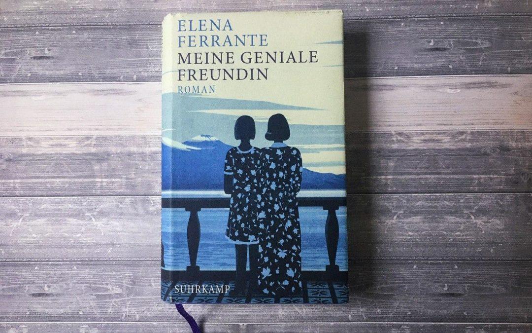 Elena Ferrante: Meine geniale Freundin
