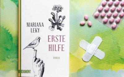 Mariana Leky: Erste Hilfe
