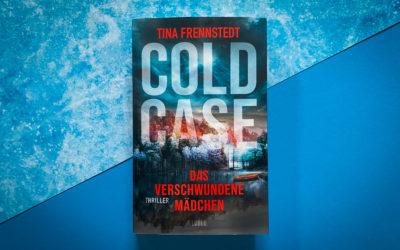 Tina Frennstedt: Cold Case – Das verschwundene Mädchen