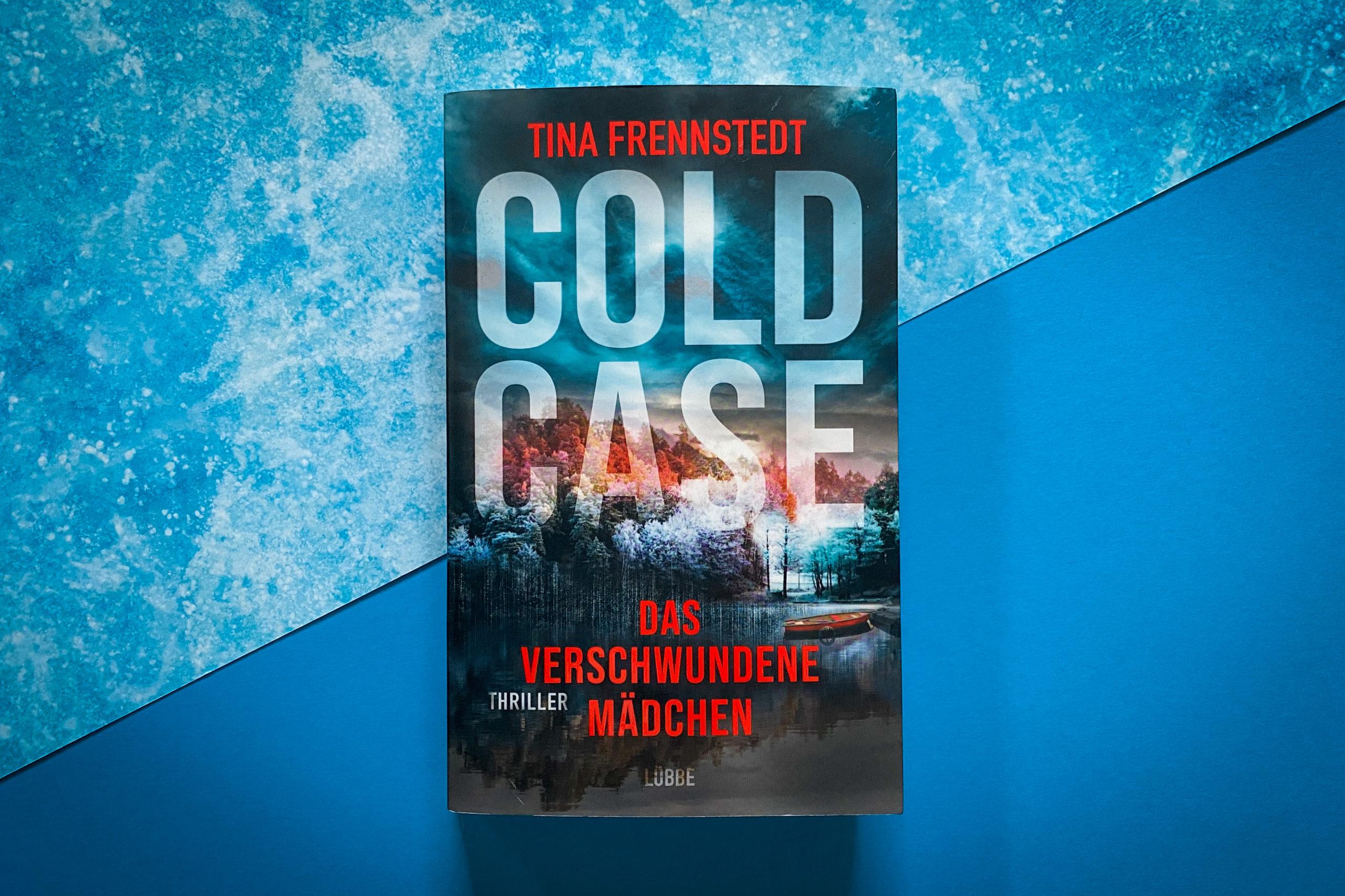 Tina Frennstedt Cold Case Das verschwundene Mädchen Titel