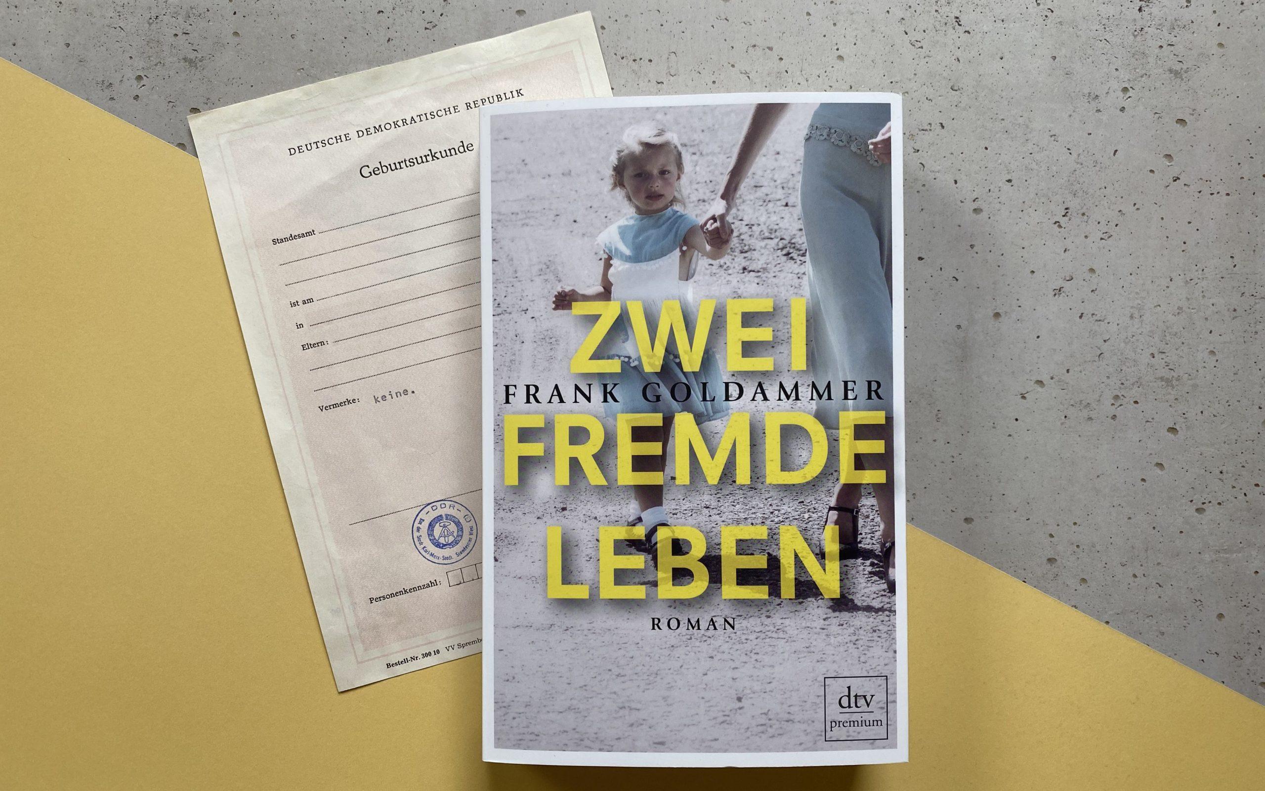 Frank Goldammer Zwei fremde Leben Titel DDR