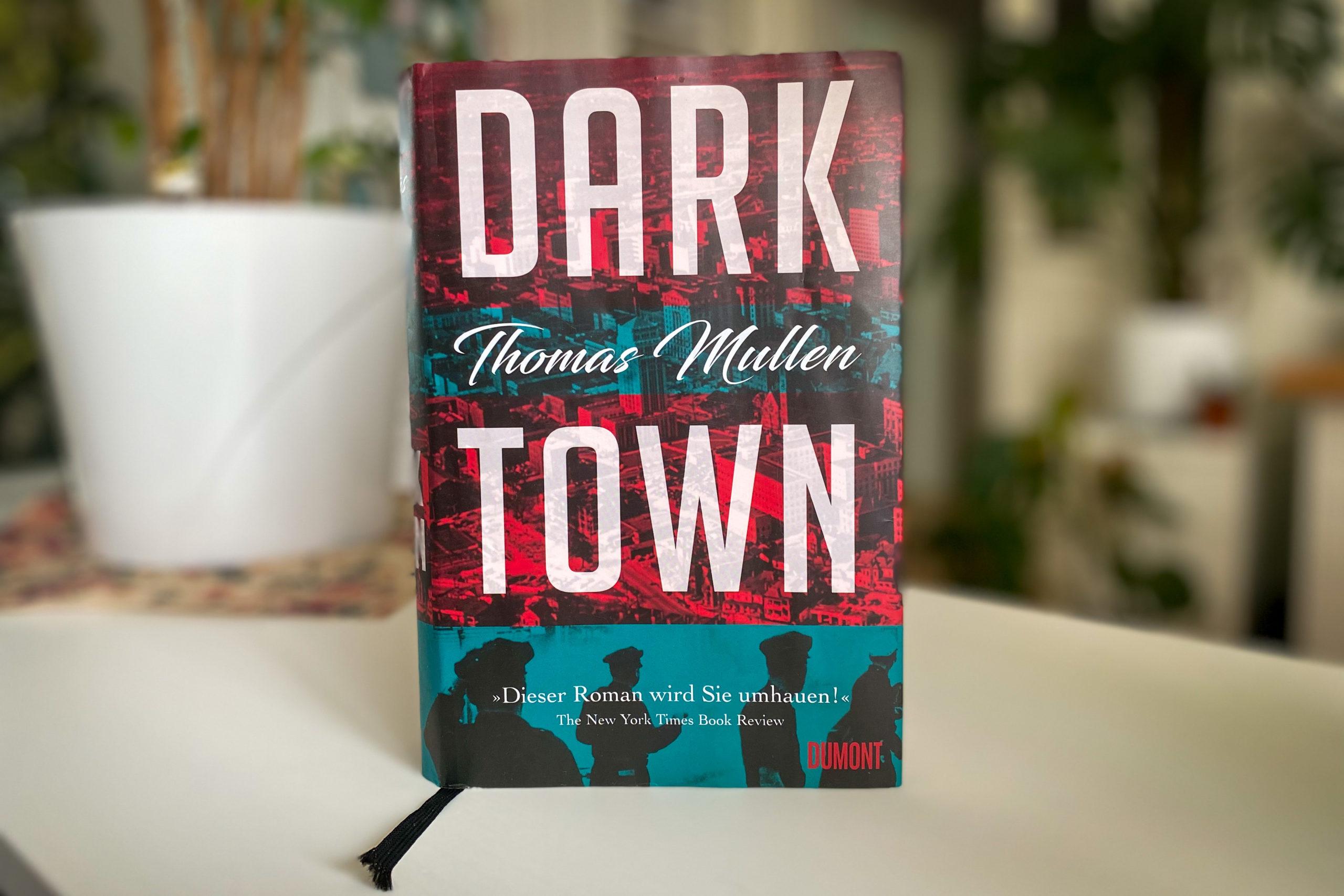 Thomas Mullen Darktown Titel