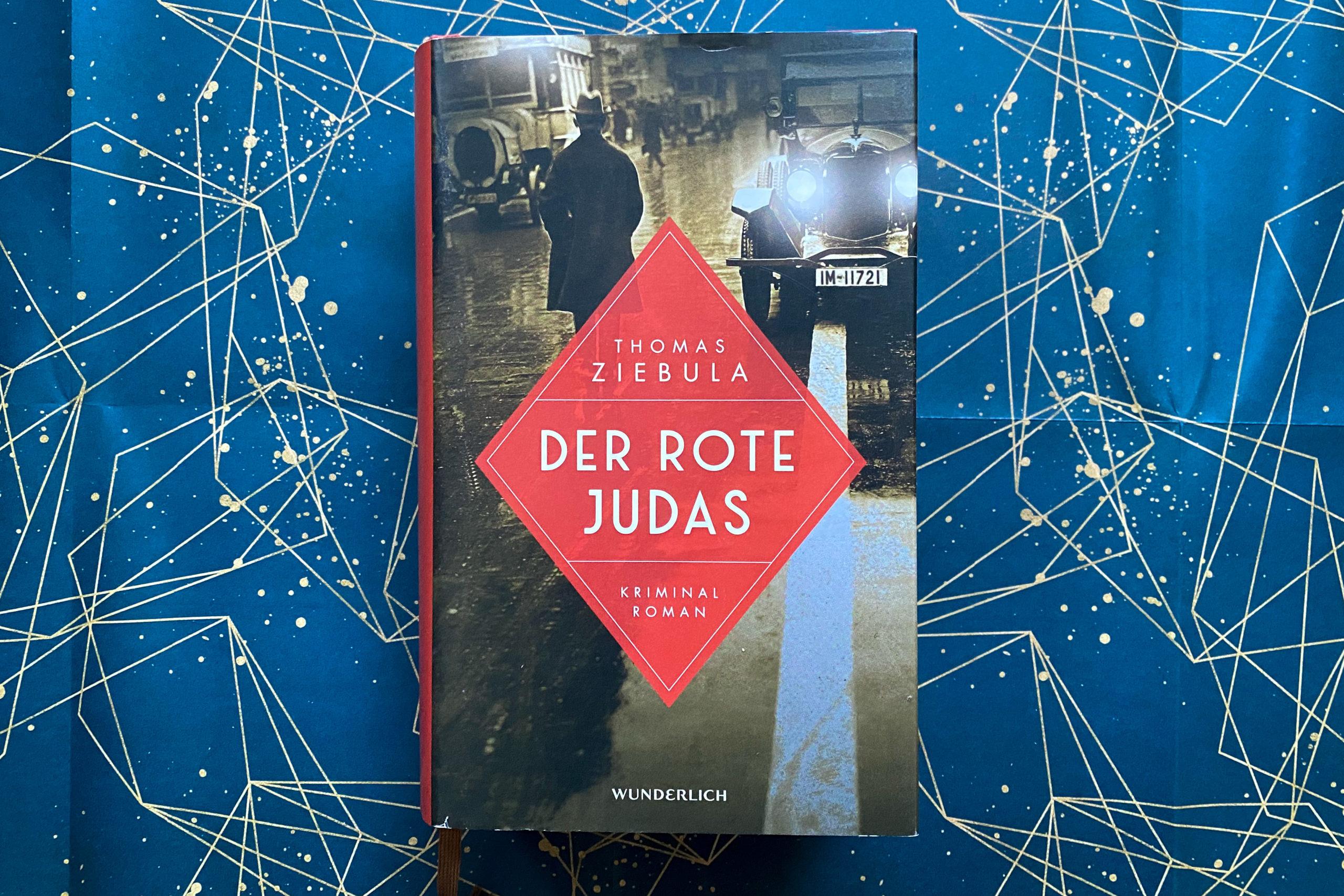 Thomas Ziebula Der rote Judas historischer Kriminalroman Leipzig