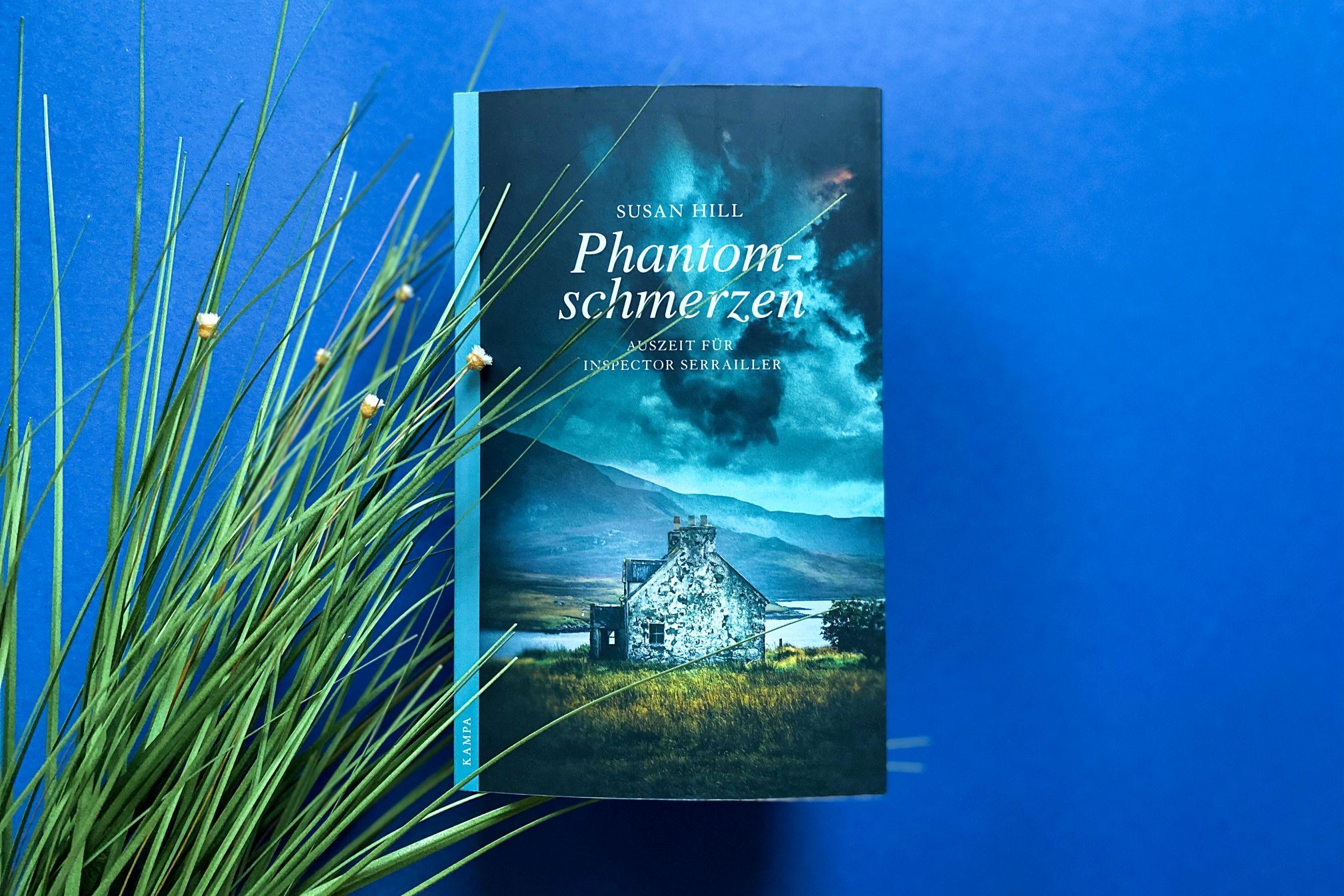 Phantomschmerzen Susan Hill Kampa Verlag