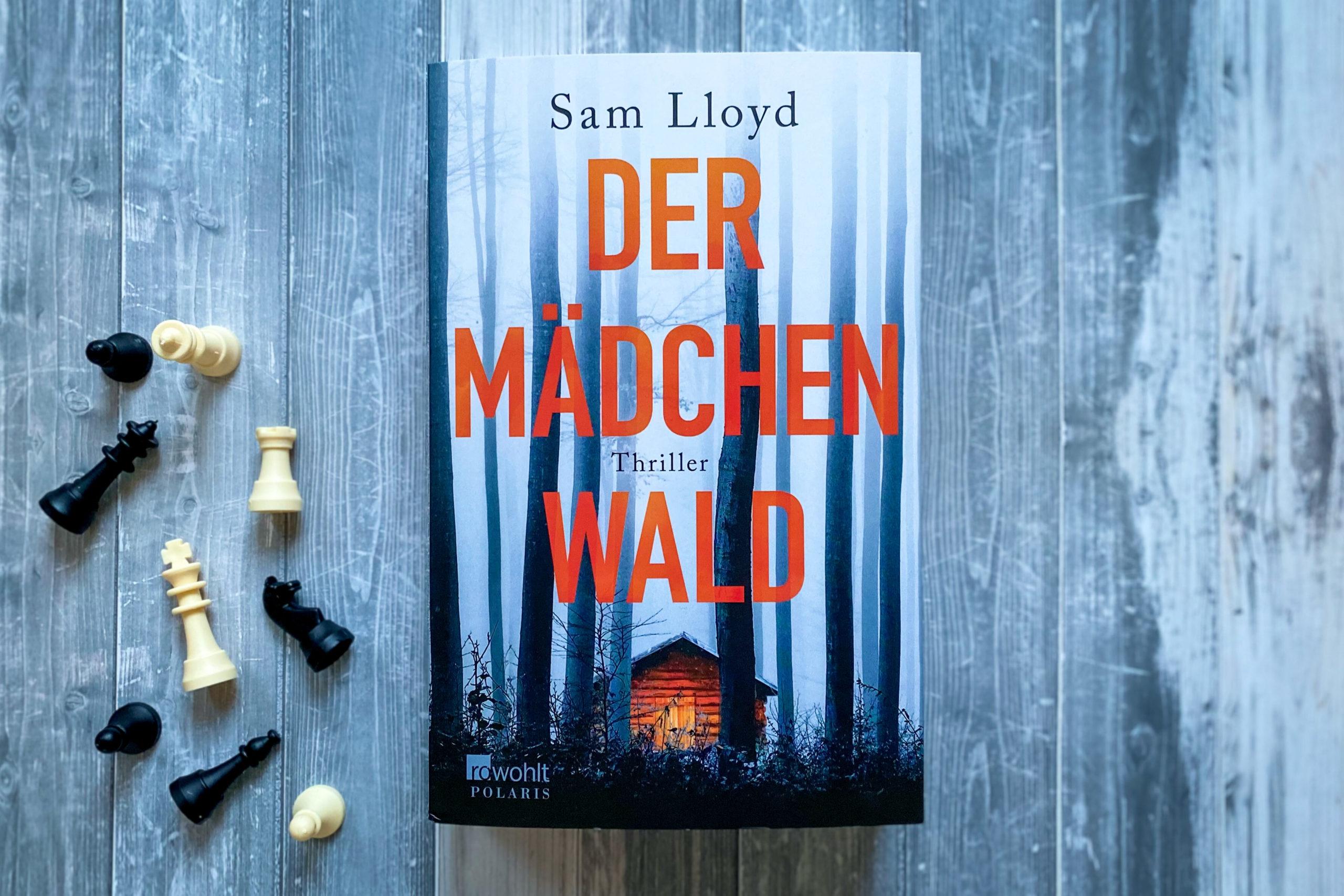 Der Mädchenwald Sam Lloyd Thriller