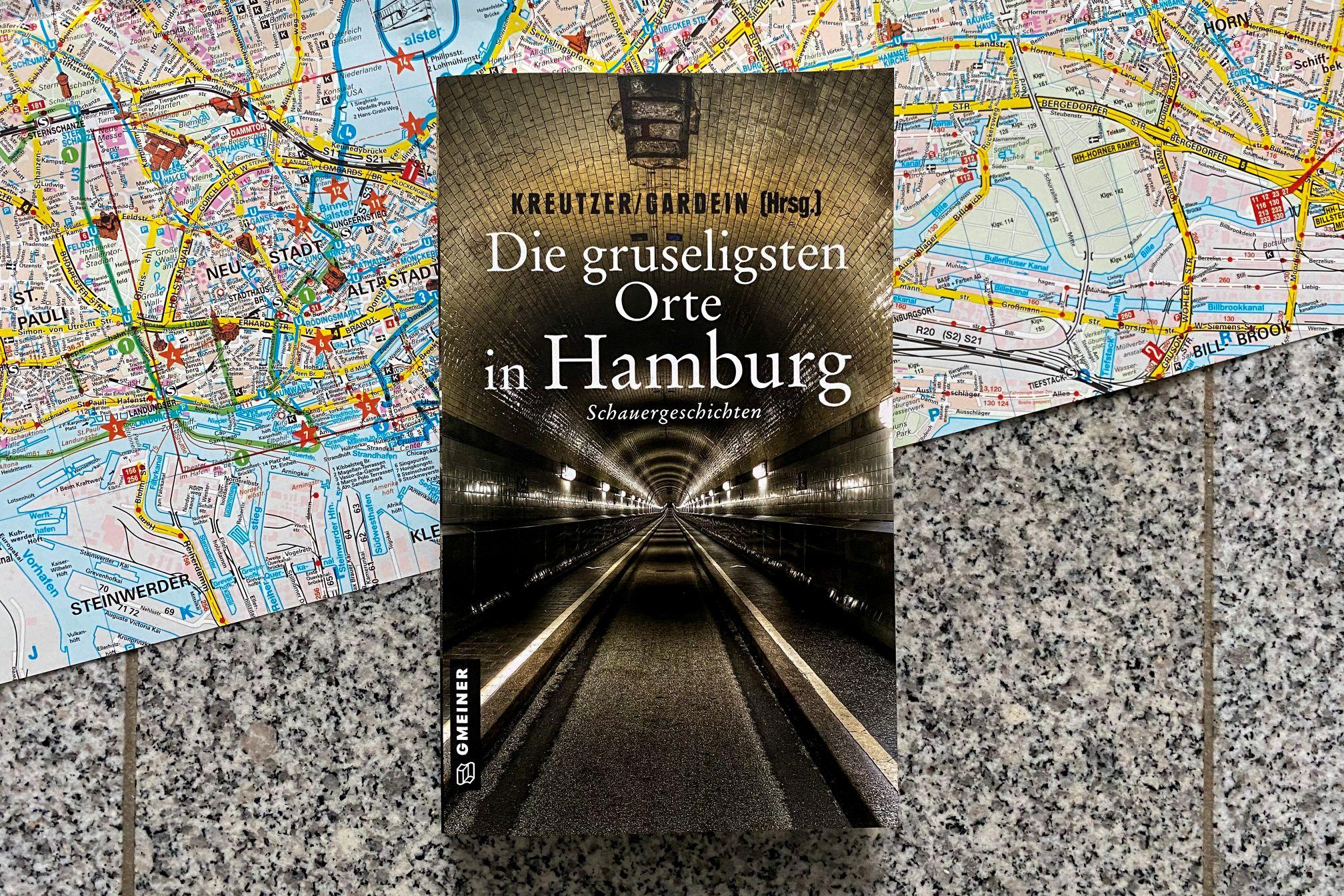 Kreutzer Gardein Die gruseligsten Orte in Hamburg Gmeiner Verlag