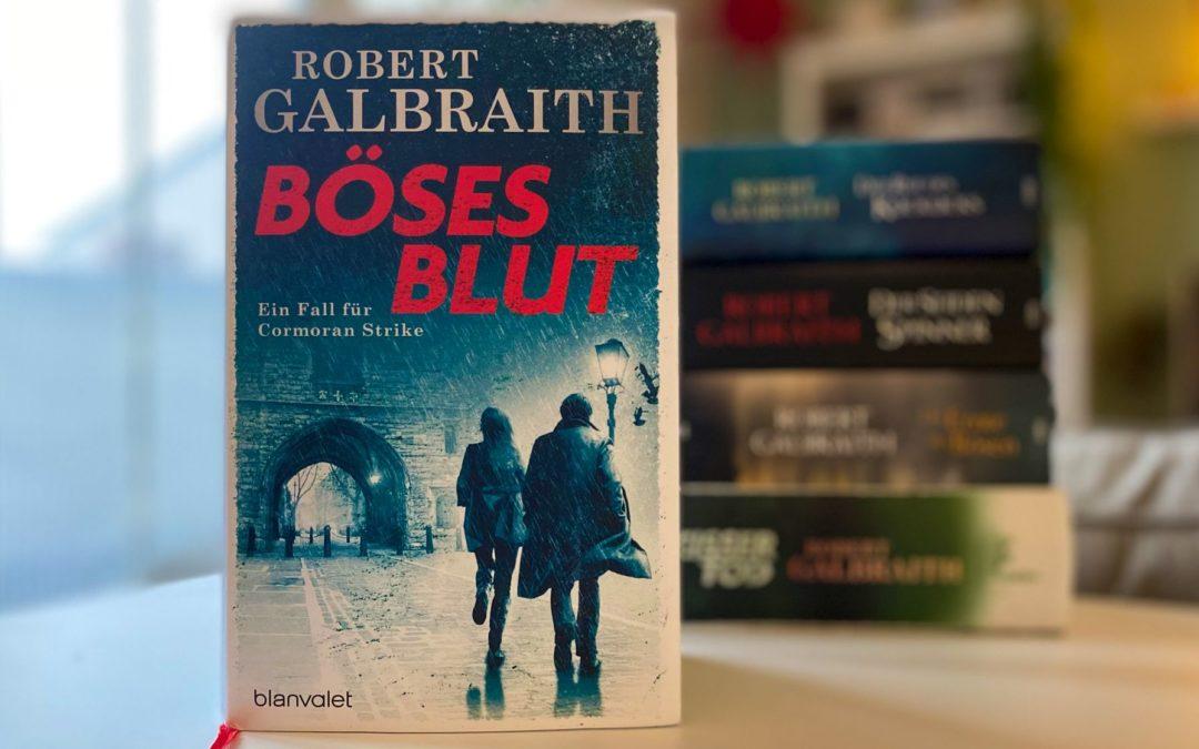 Robert Galbraith: Böses Blut