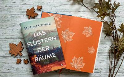 Michael Christie: Das Flüstern der Bäume