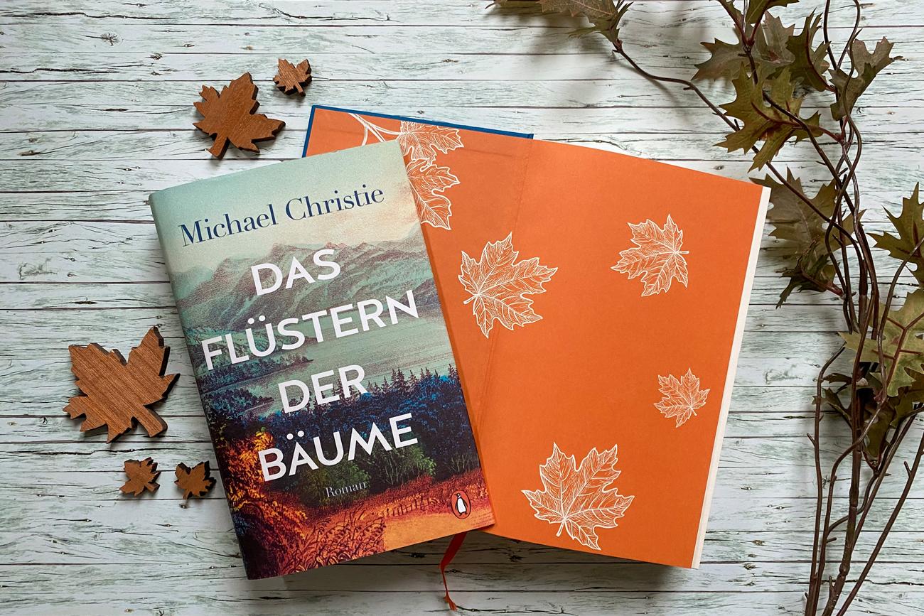 Michael Christie Das Flüstern der Bäume Familiensaga Epos Roman Kanada Wald