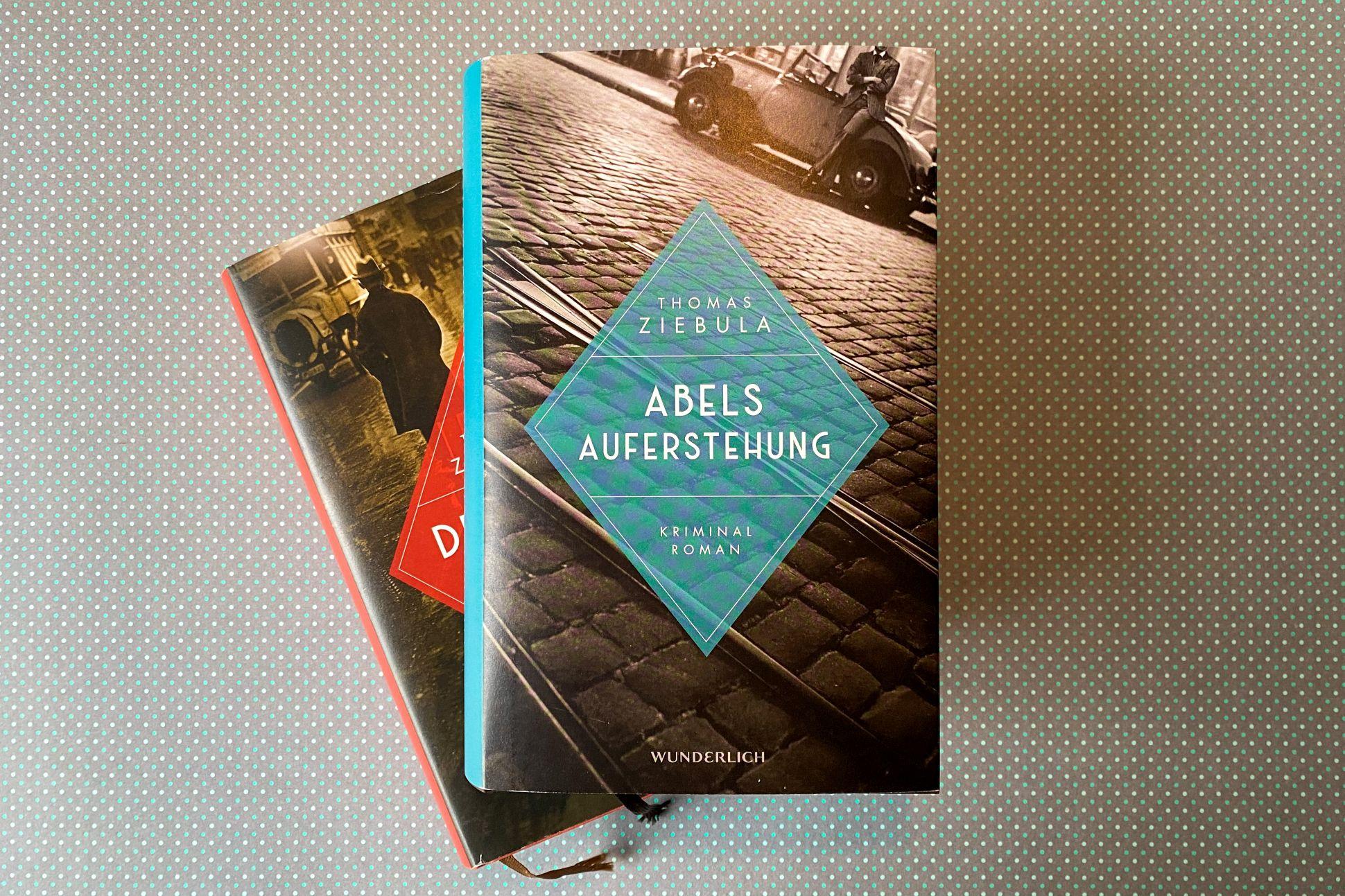 Thomas Ziebula Abels Auferstehung historischer Kriminalroman Leipzig Erster Weltkrieg Weimarer Republik