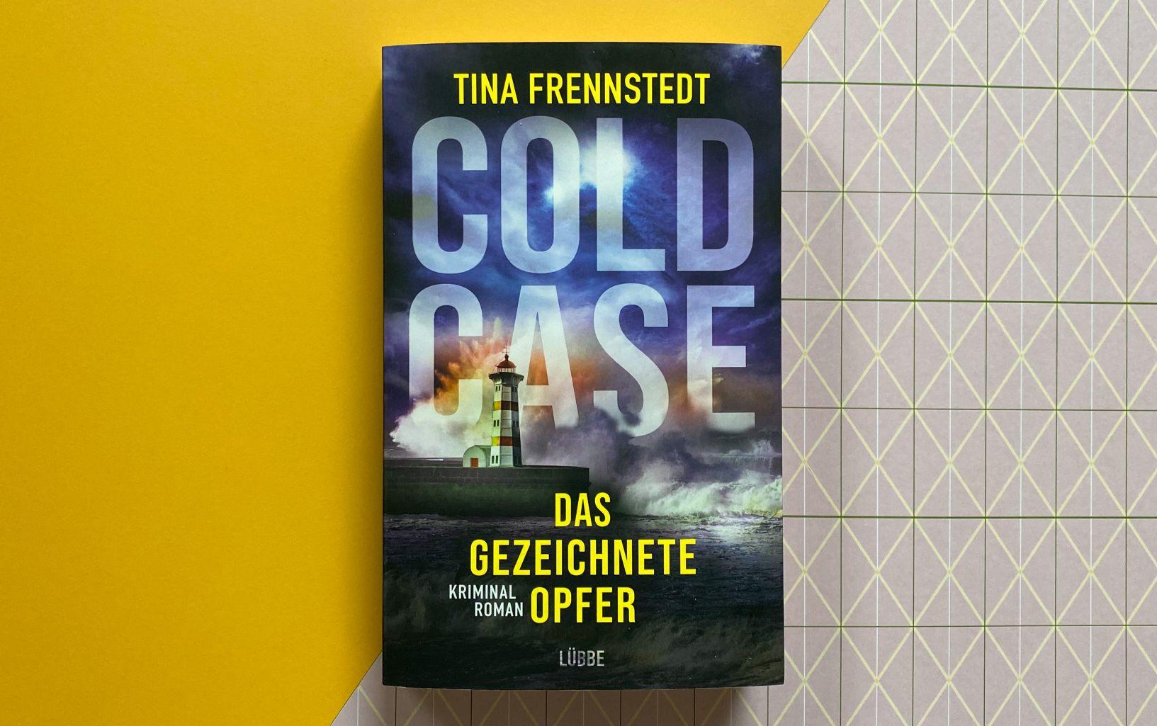 Tina Frennstedt Cold Case Das gezeichnete Opfer Kriminalroman Krimi Schweden Malmö