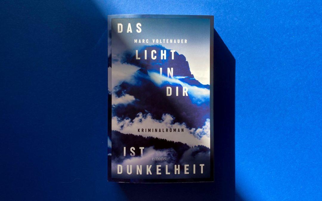 Marc Voltenauer: Das Licht in dir ist Dunkelheit