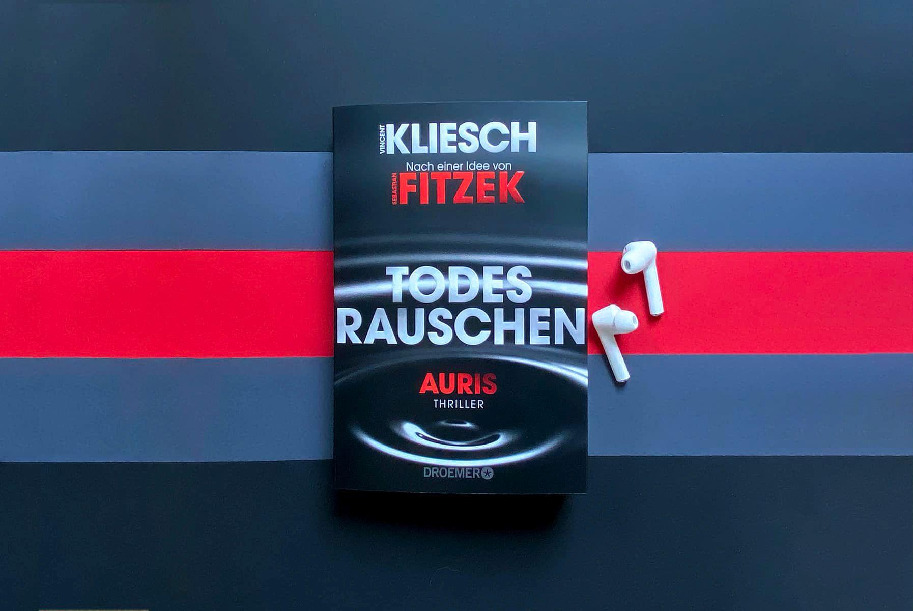 Vincent Kliesch Sebastian Fitzek Todesrauschen Auris Berlin Jula Ansorge Matthias Hegel Thriller