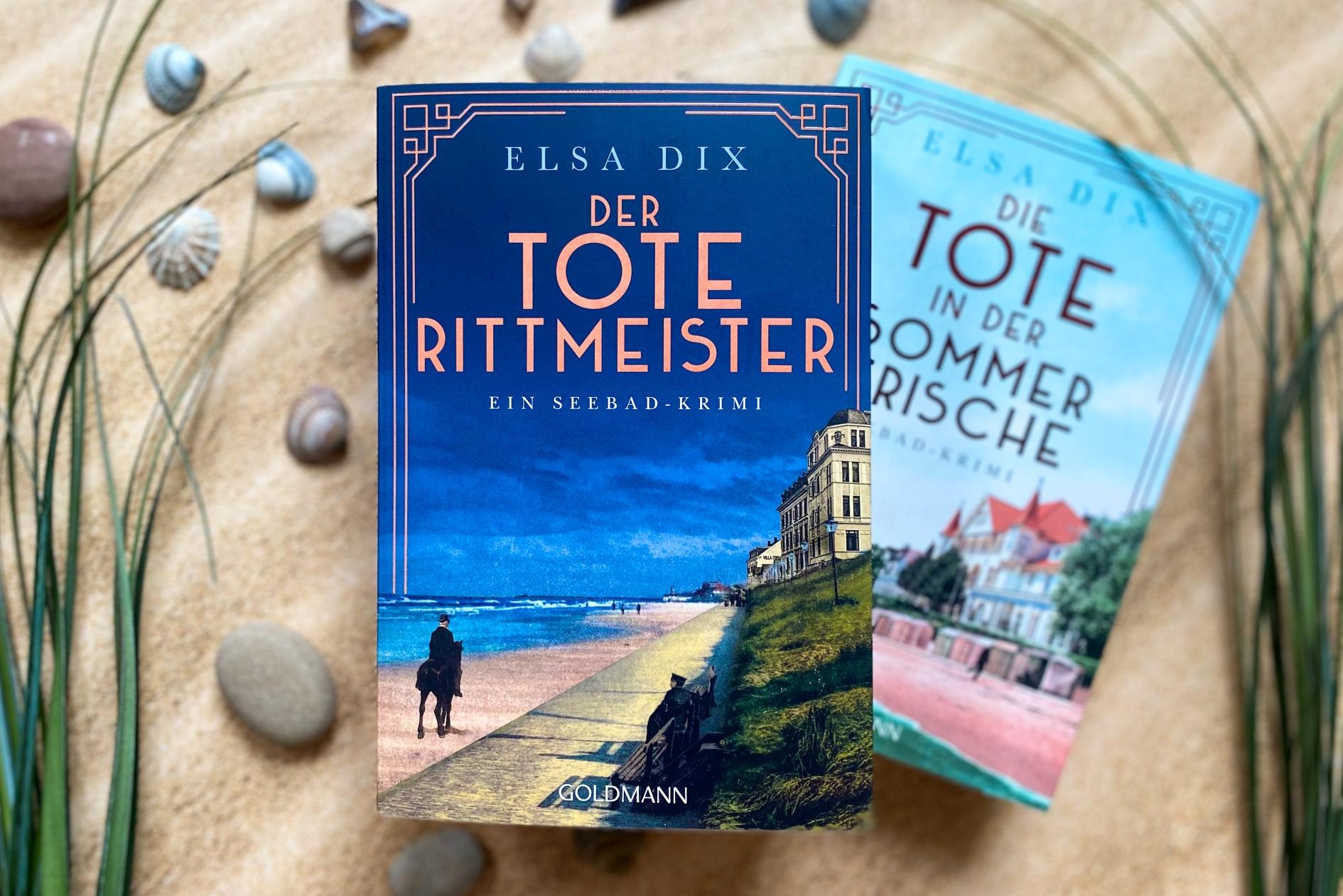 Elsa Dix Der tote Rittmeister Norderney Seebad Krimi Kaiserzeit