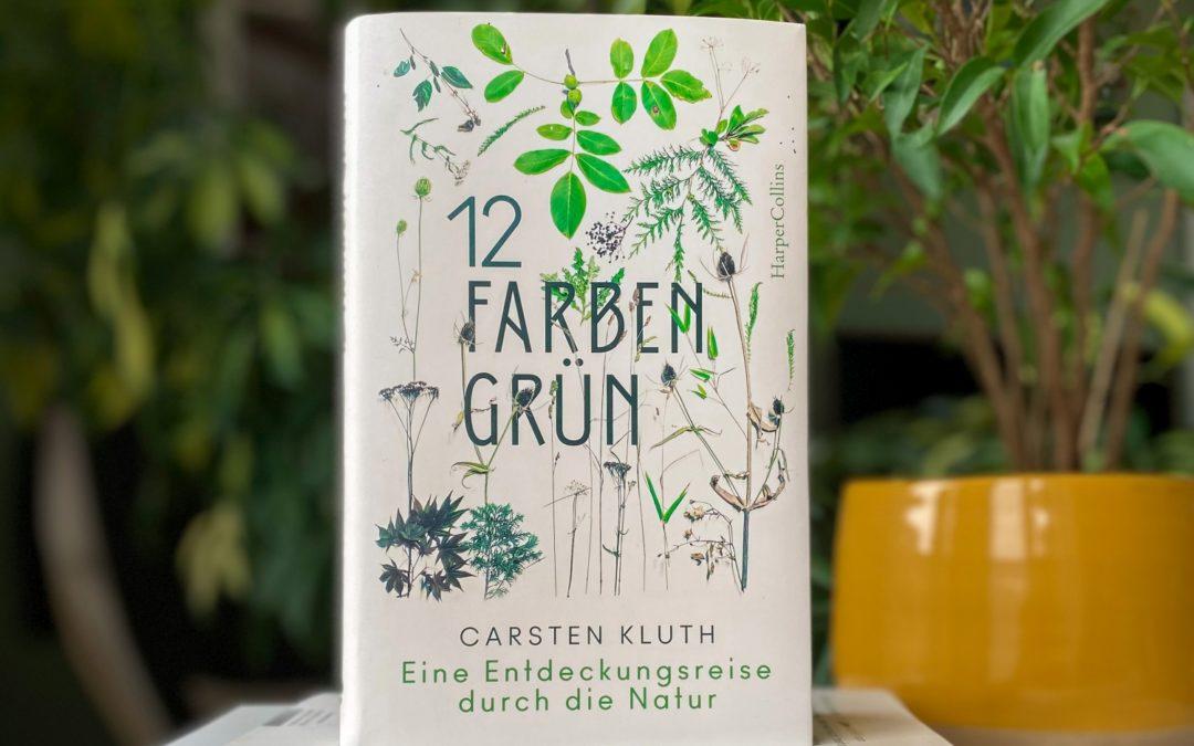 Carsten Kluth: 12 Farben Grün