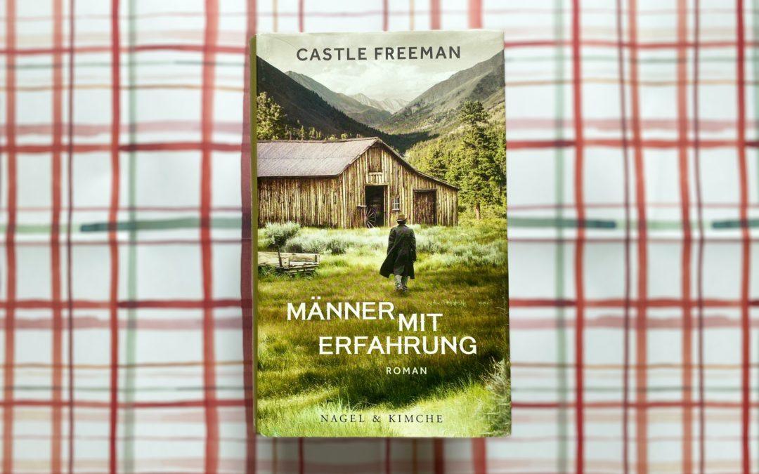 Castle Freeman: Männer mit Erfahrung