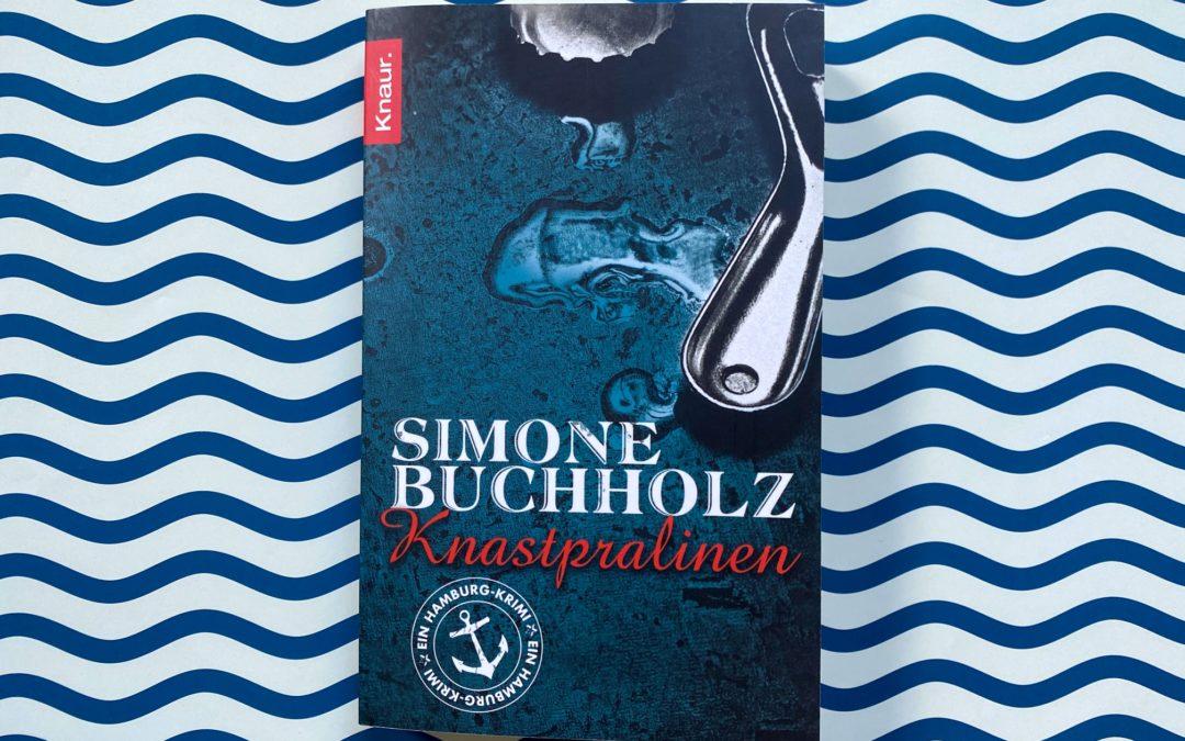 Simone Buchholz: Knastpralinen