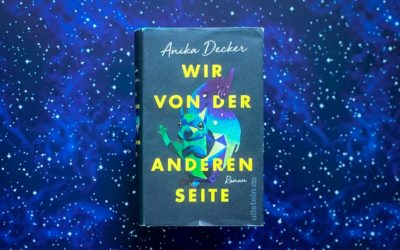 Anika Decker: Wir von der anderen Seite