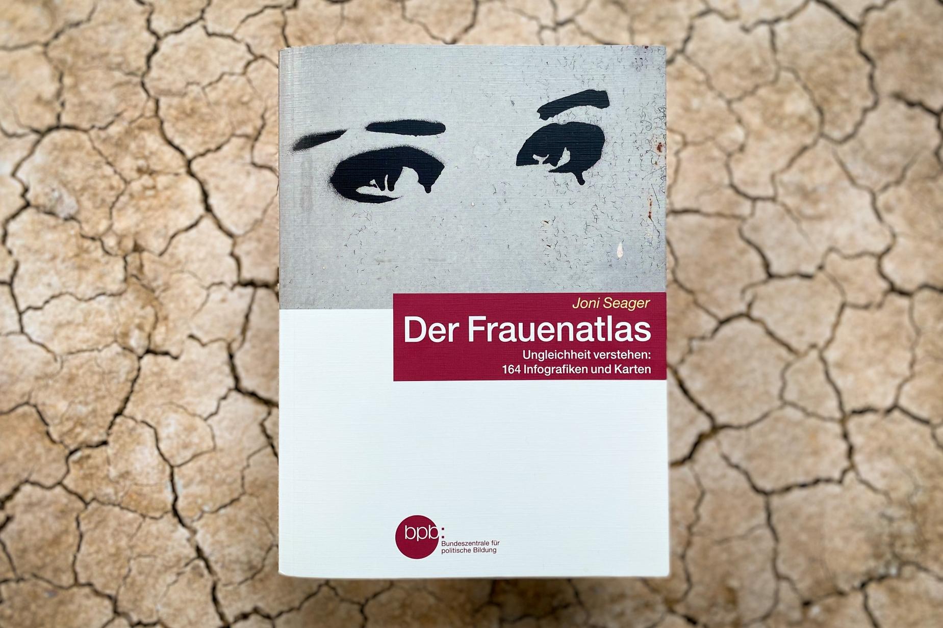 Joni Seager Der Frauenatlas The Women's Atlas Ungleichheit Hanser Verlag Bundeszentrale für politische Bildung